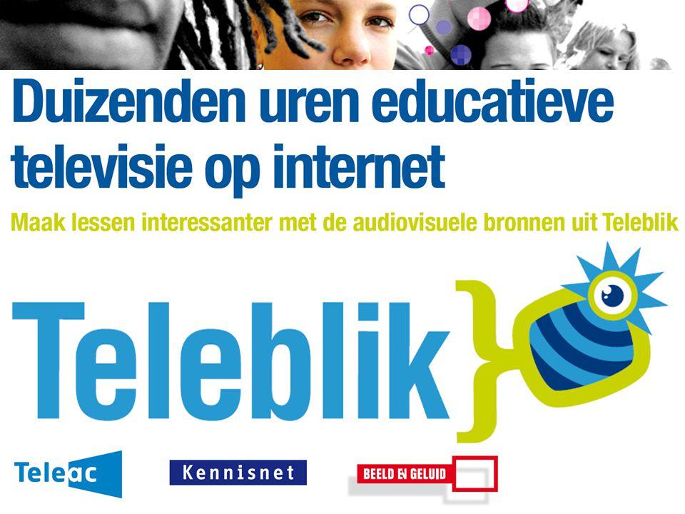 www.kennisnet.nl Naam van de Auteur 7 januari 2008 Duizenden uren educatieve televisie op internet www.teleblik.nl