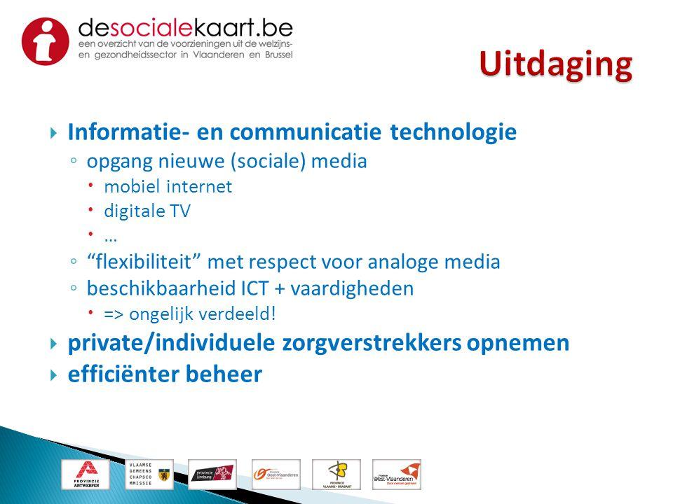 """ Informatie- en communicatie technologie ◦ opgang nieuwe (sociale) media  mobiel internet  digitale TV  … ◦ """"flexibiliteit"""" met respect voor analo"""
