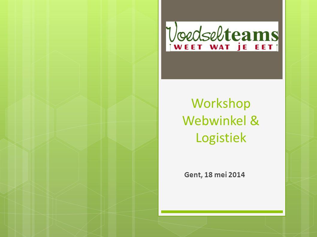 Workshop Webwinkel & Logistiek Gent, 18 mei 2014