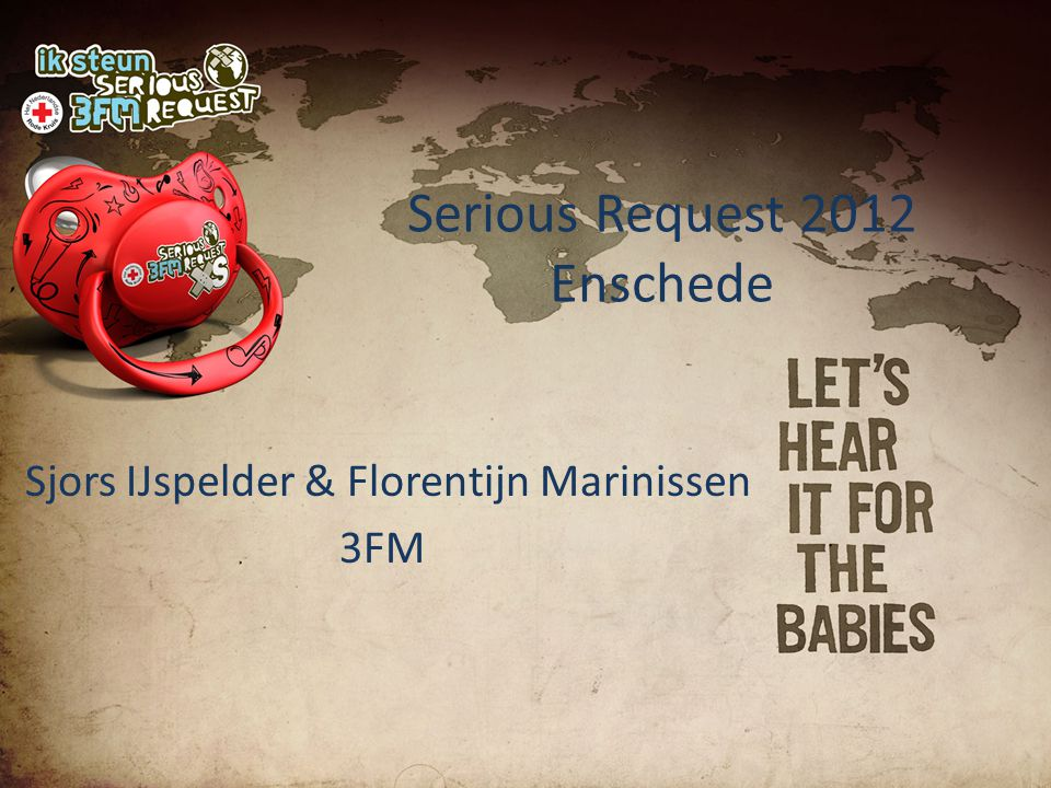 Serious Request 2012 Enschede Sjors IJspelder & Florentijn Marinissen 3FM
