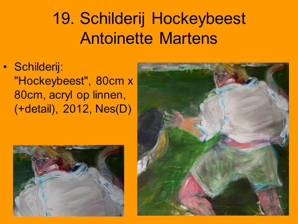 19. Schilderij Hockeybeest Antoinette Martens •Schilderij: