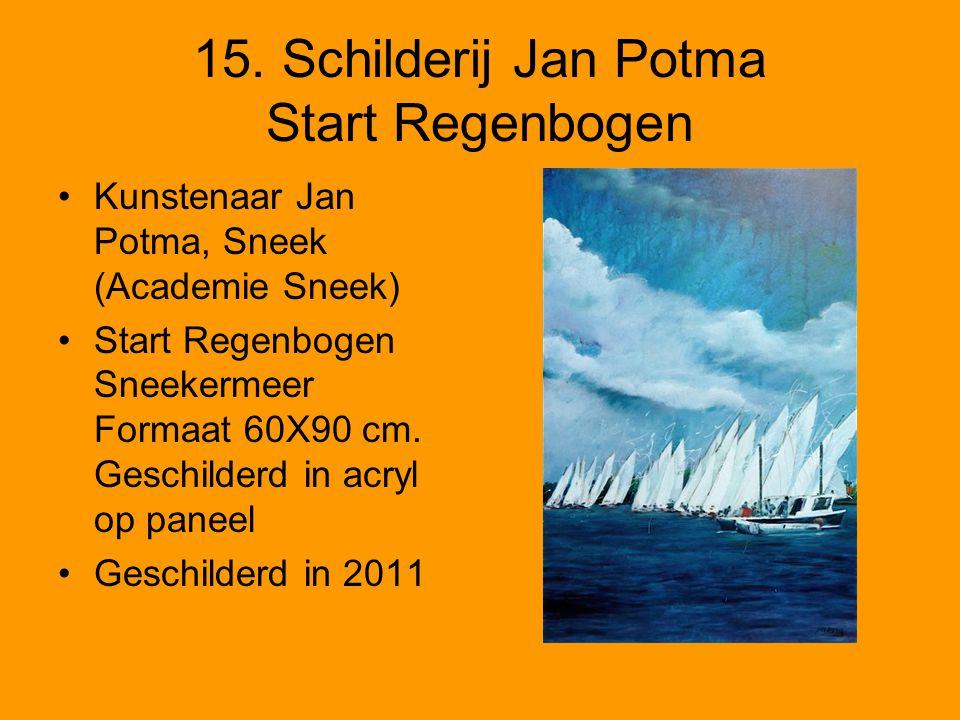 15. Schilderij Jan Potma Start Regenbogen •Kunstenaar Jan Potma, Sneek (Academie Sneek) •Start Regenbogen Sneekermeer Formaat 60X90 cm. Geschilderd in