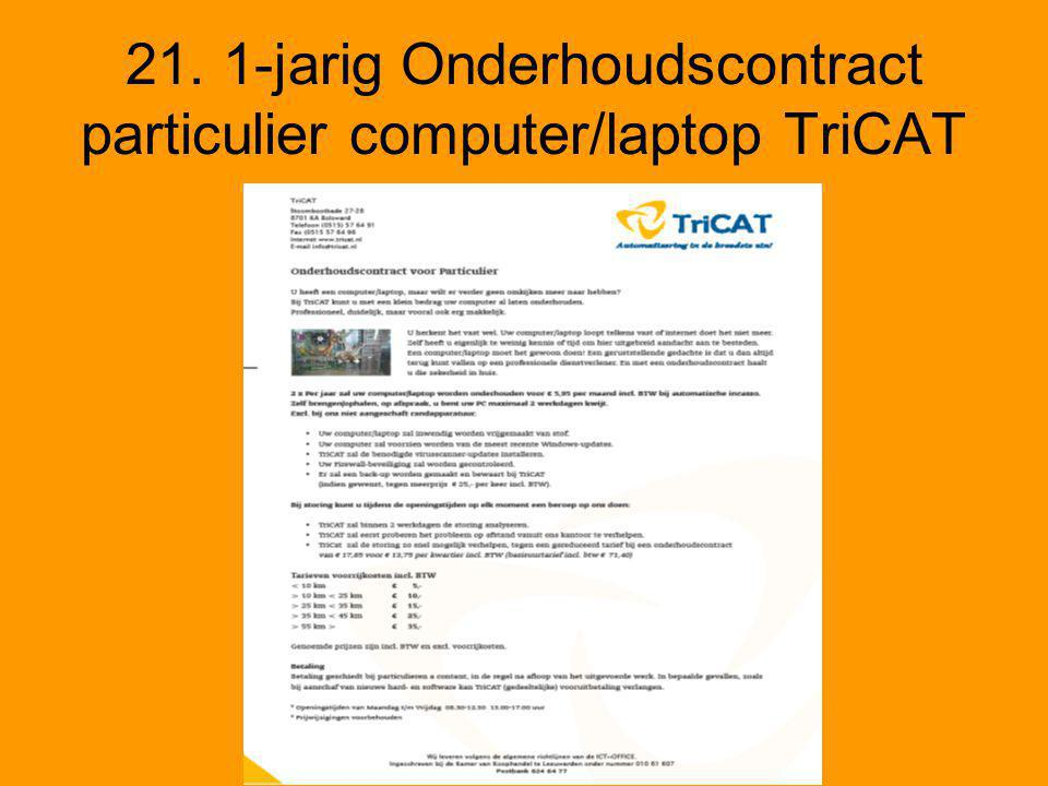 21. 1-jarig Onderhoudscontract particulier computer/laptop TriCAT