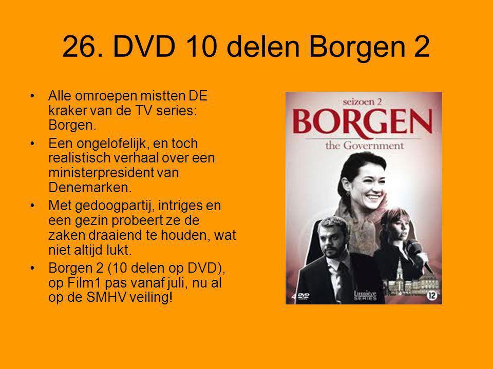 26. DVD 10 delen Borgen 2 •Alle omroepen mistten DE kraker van de TV series: Borgen.