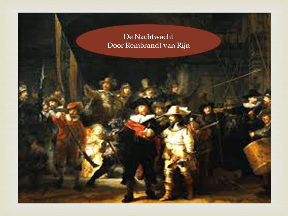 De Nachtwacht Door Rembrandt van Rijn