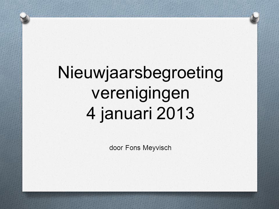 Nieuwjaarsbegroeting verenigingen 4 januari 2013 door Fons Meyvisch