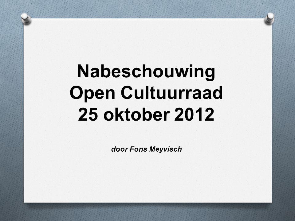 Nabeschouwing Open Cultuurraad 25 oktober 2012 door Fons Meyvisch