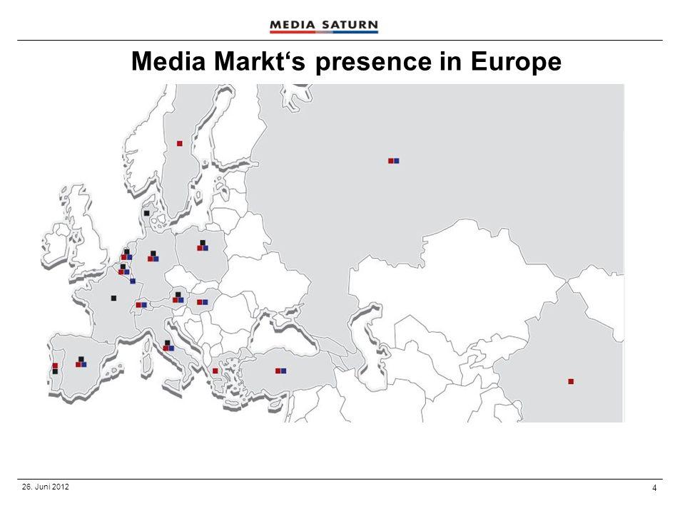 4 26. Juni 2012 Media Markt's presence in Europe