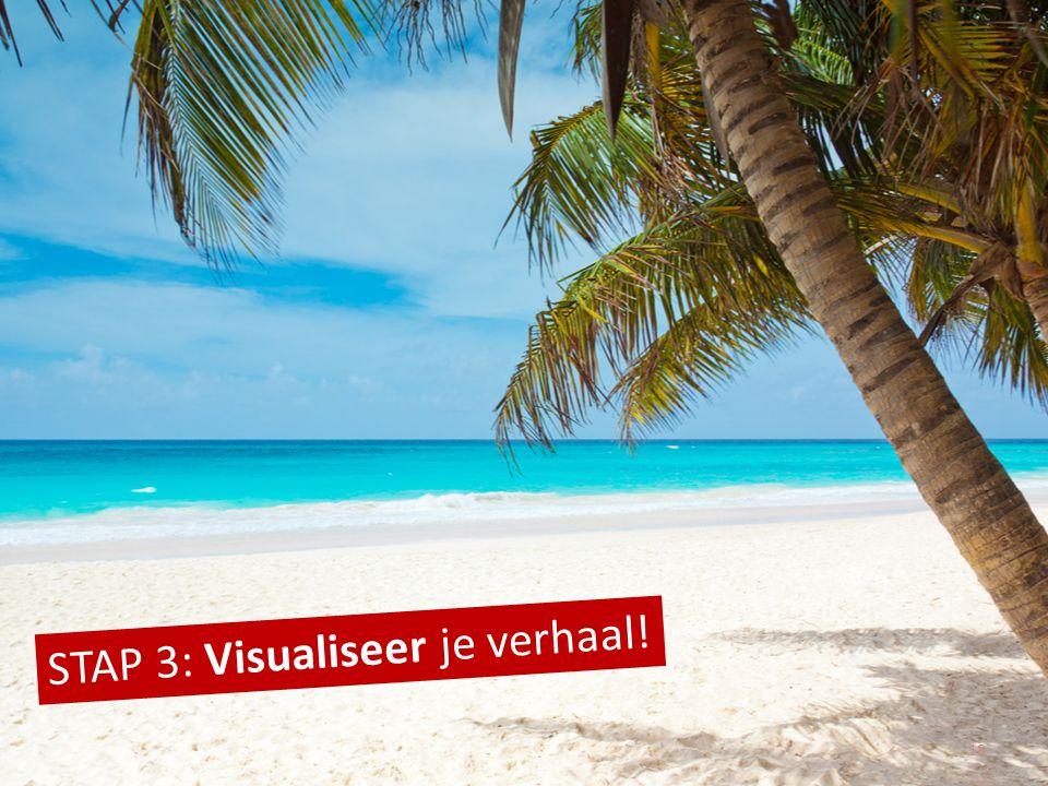 STAP 3: Visualiseer je verhaal! 18