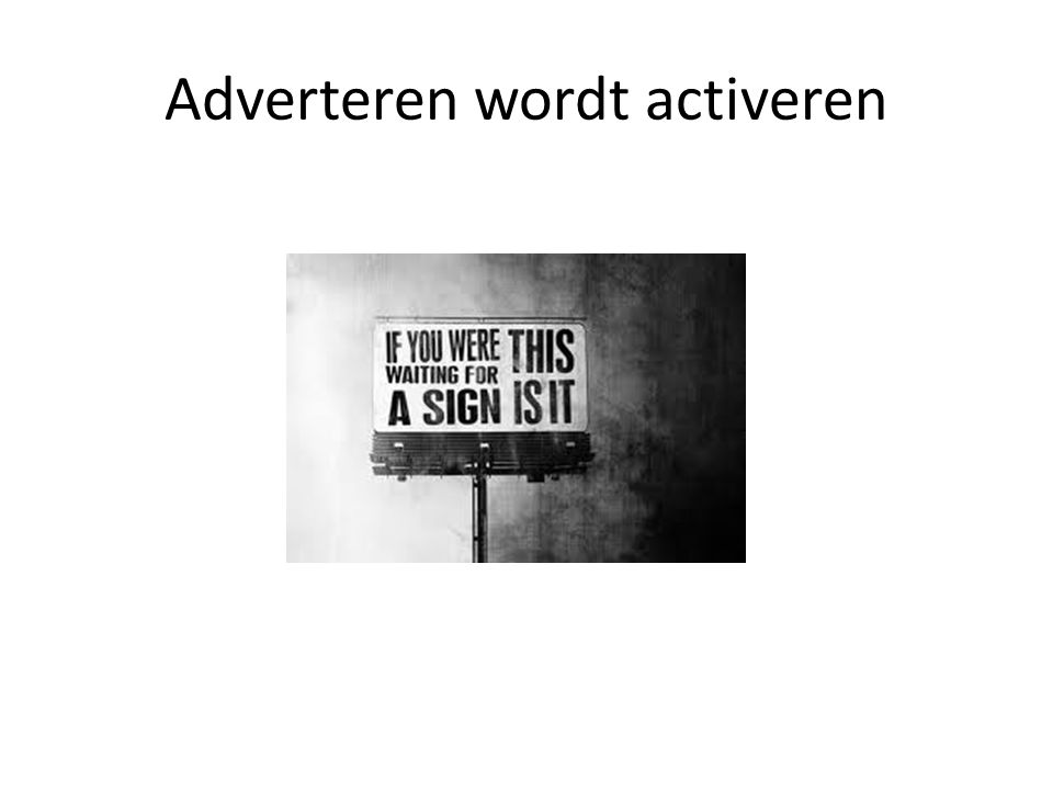 Adverteren wordt activeren
