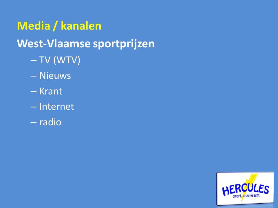 West-Vlaamse sportprijzen – TV (WTV) – Nieuws – Krant – Internet – radio Media / kanalen