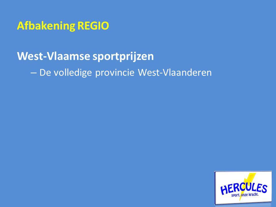 Afbakening REGIO West-Vlaamse sportprijzen – De volledige provincie West-Vlaanderen
