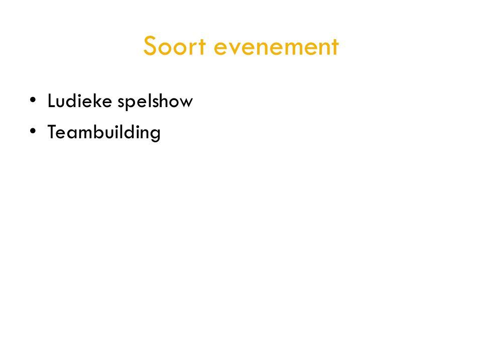 Soort evenement • Ludieke spelshow • Teambuilding