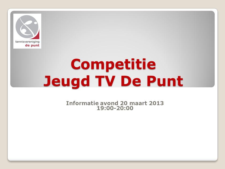 Competitie Jeugd TV De Punt Informatie avond 20 maart 2013 19:00-20:00