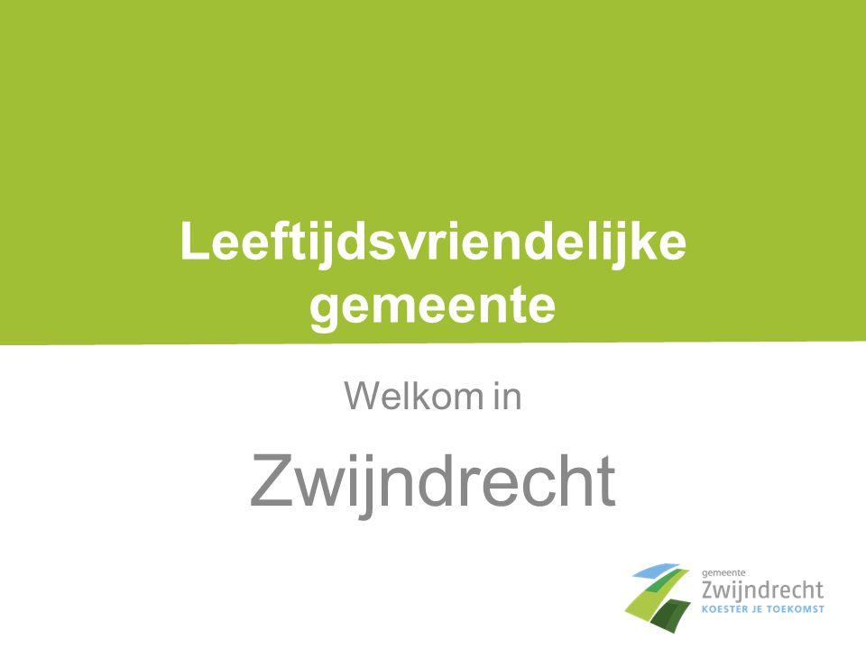 Leeftijdsvriendelijke gemeente Welkom in Zwijndrecht
