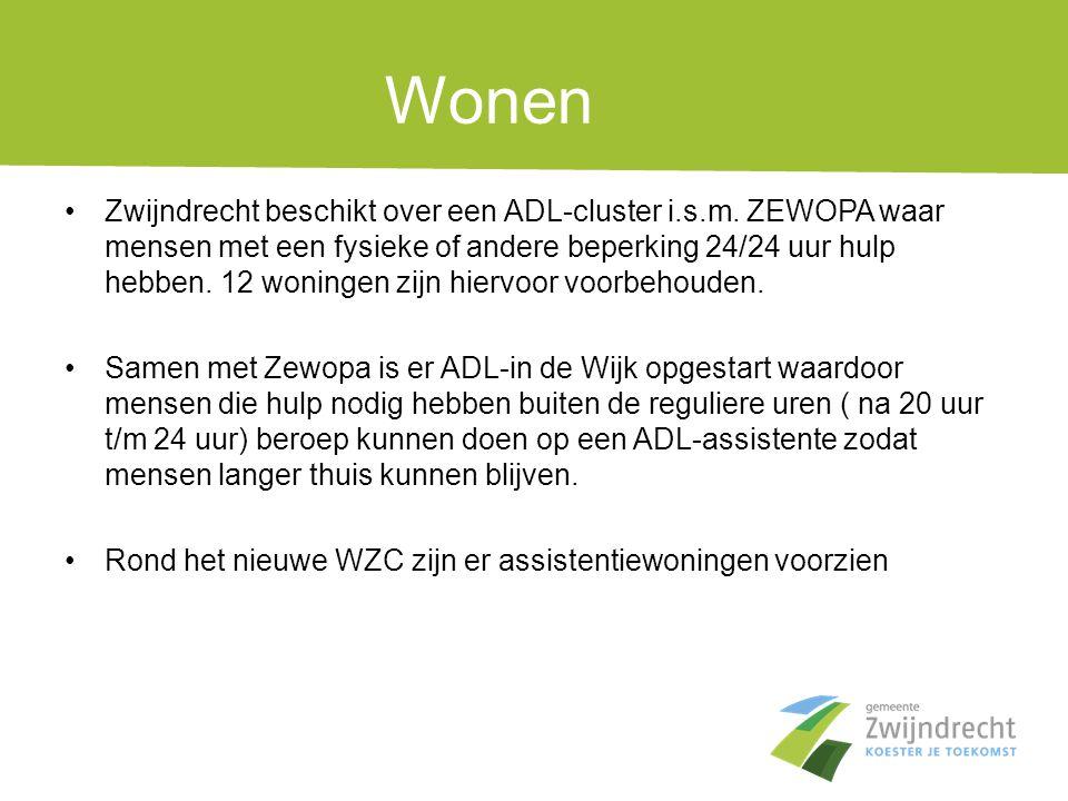 Wonen •Zwijndrecht beschikt over een ADL-cluster i.s.m. ZEWOPA waar mensen met een fysieke of andere beperking 24/24 uur hulp hebben. 12 woningen zijn