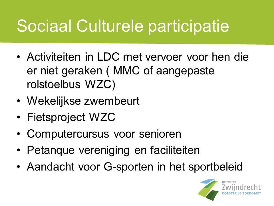 Sociaal Culturele participatie •Activiteiten in LDC met vervoer voor hen die er niet geraken ( MMC of aangepaste rolstoelbus WZC) •Wekelijkse zwembeur