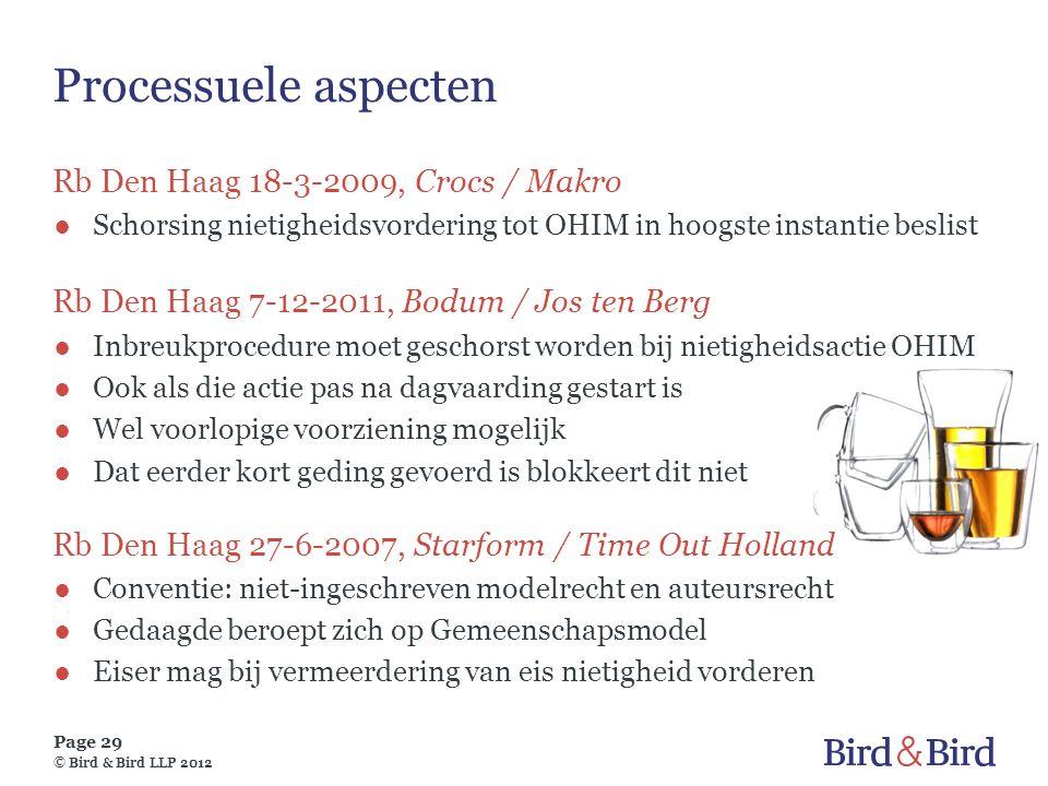 Page 29 © Bird & Bird LLP 2012 Processuele aspecten Rb Den Haag 18-3-2009, Crocs / Makro ●Schorsing nietigheidsvordering tot OHIM in hoogste instantie