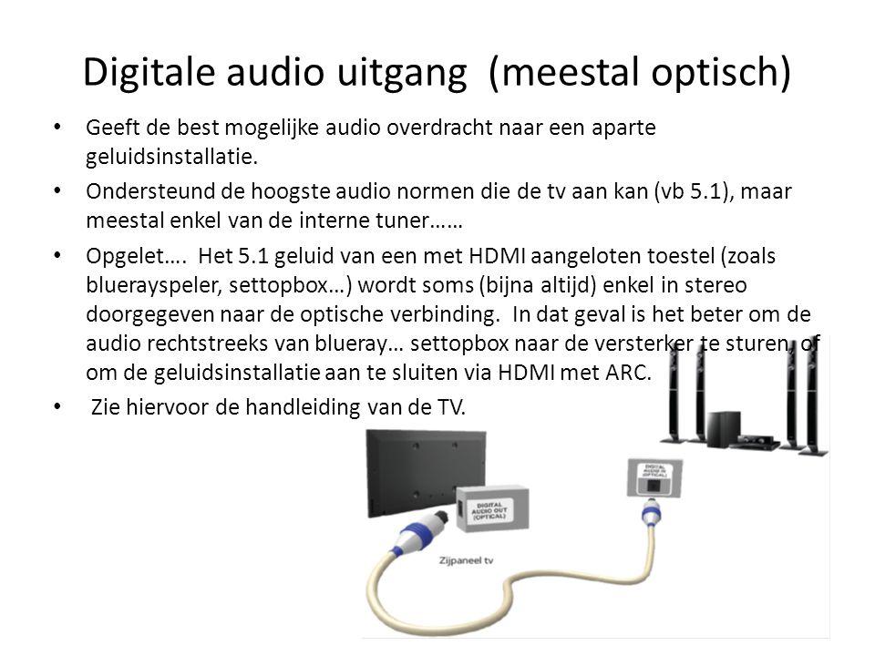• Geeft de best mogelijke audio overdracht naar een aparte geluidsinstallatie. • Ondersteund de hoogste audio normen die de tv aan kan (vb 5.1), maar