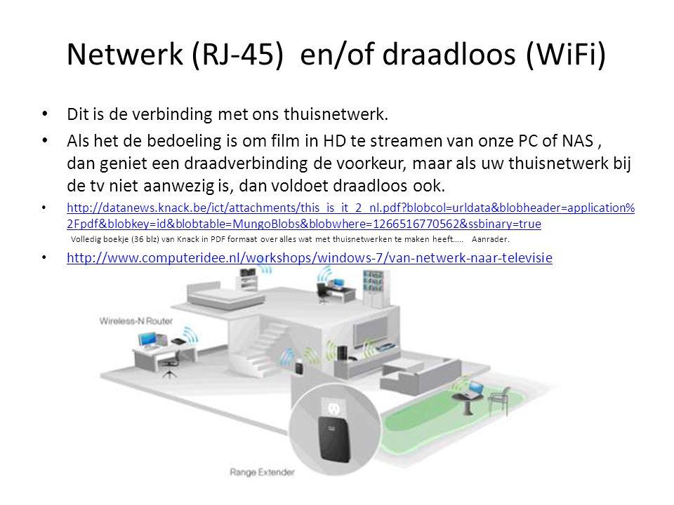 • Dit is de verbinding met ons thuisnetwerk. • Als het de bedoeling is om film in HD te streamen van onze PC of NAS, dan geniet een draadverbinding de