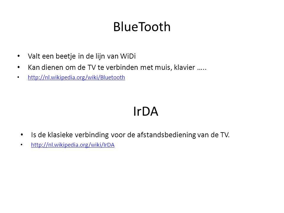 BlueTooth • Valt een beetje in de lijn van WiDi • Kan dienen om de TV te verbinden met muis, klavier ….. • http://nl.wikipedia.org/wiki/Bluetooth http