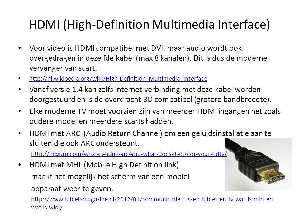 • Voor video is HDMI compatibel met DVI, maar audio wordt ook overgedragen in dezelfde kabel (max 8 kanalen). Dit is dus de moderne vervanger van scar