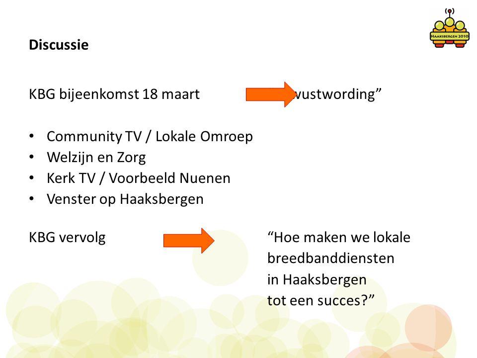 """Discussie KBG bijeenkomst 18 maart """"Bewustwording"""" • Community TV / Lokale Omroep • Welzijn en Zorg • Kerk TV / Voorbeeld Nuenen • Venster op Haaksber"""
