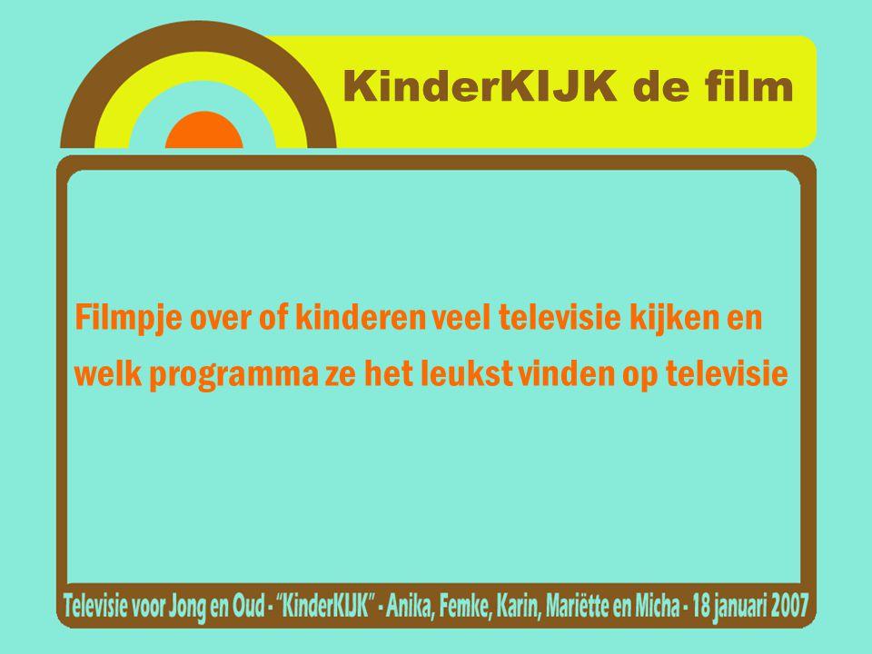 KinderKIJK de film Filmpje over of kinderen veel televisie kijken en welk programma ze het leukst vinden op televisie