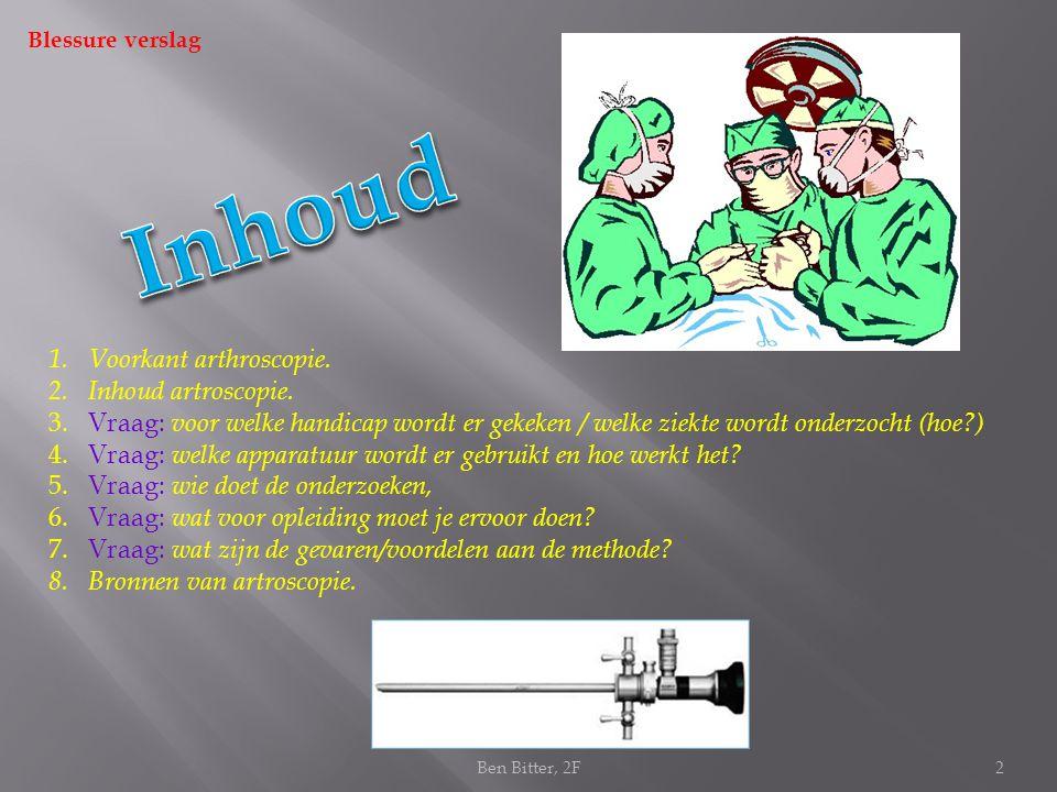 1.Voorkant arthroscopie.2.Inhoud artroscopie.