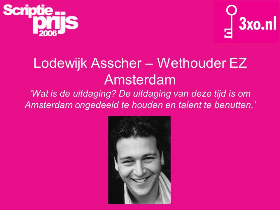 Lodewijk Asscher – Wethouder EZ Amsterdam 'Wat is de uitdaging.