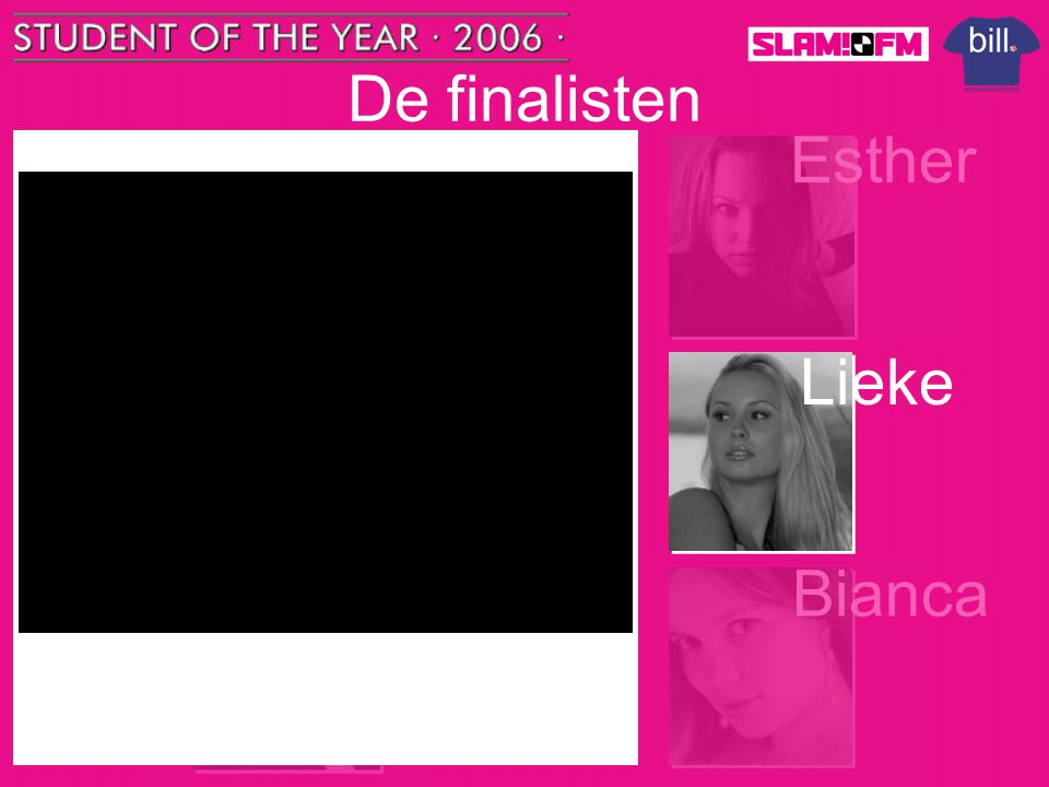 De finalisten Tom Steffen Nick Esther Lieke Naam: Lieke Engels Leeftijd: 22 jaar Studeert: L.o.