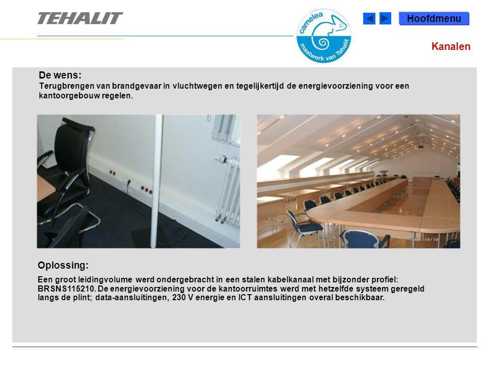 Hoofdmenu De wens: Terugbrengen van brandgevaar in vluchtwegen en tegelijkertijd de energievoorziening voor een kantoorgebouw regelen.