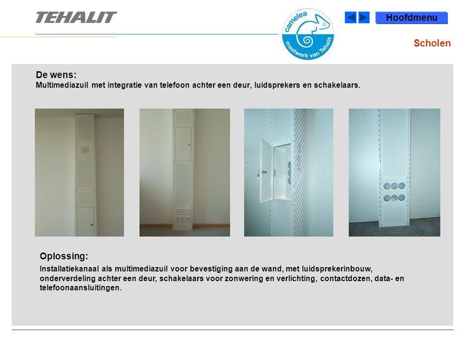De wens: Multimediazuil met integratie van telefoon achter een deur, luidsprekers en schakelaars.