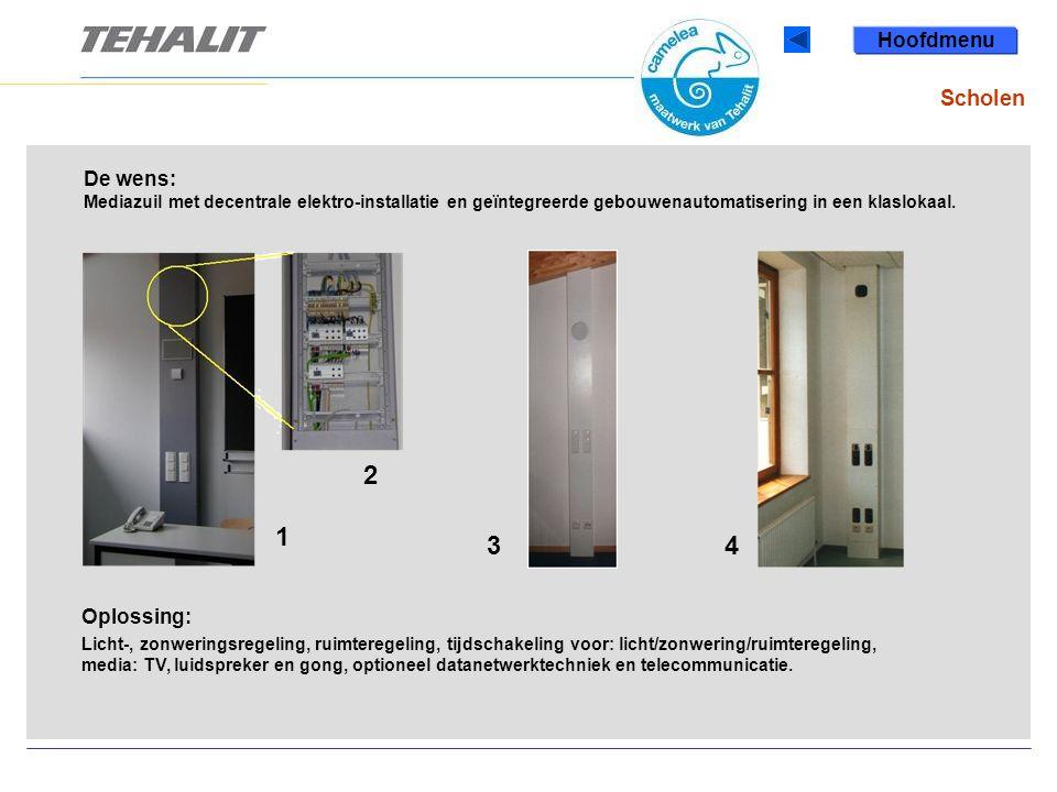 Scholen 1 43 2 De wens: Mediazuil met decentrale elektro-installatie en geïntegreerde gebouwenautomatisering in een klaslokaal.
