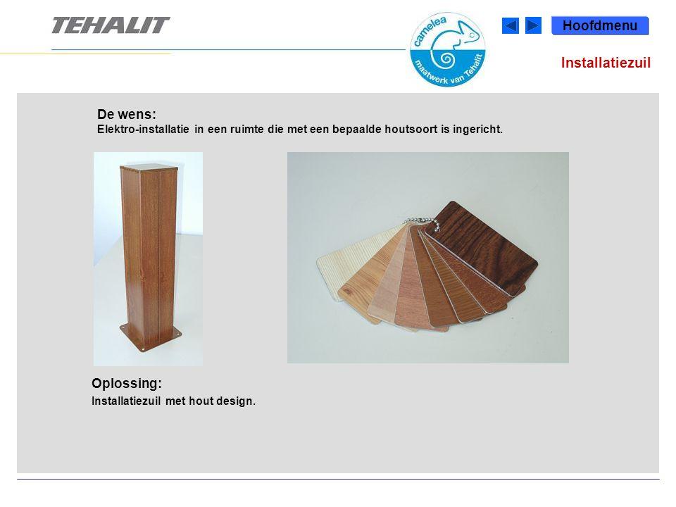Installatiezuil De wens: Elektro-installatie in een ruimte die met een bepaalde houtsoort is ingericht.