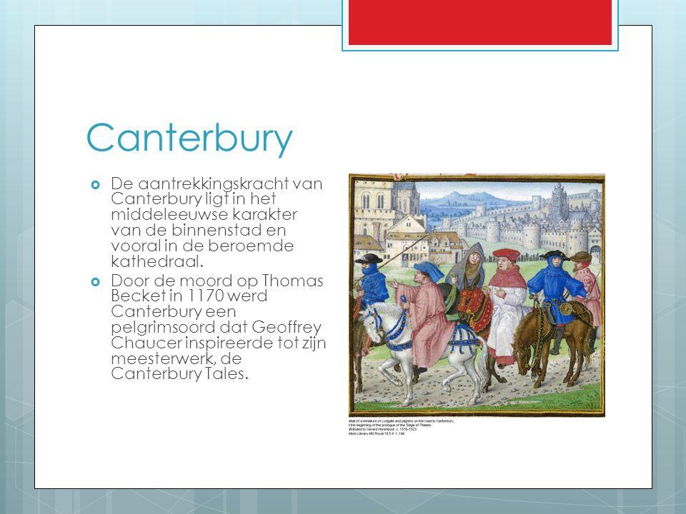 Canterbury  De aantrekkingskracht van Canterbury ligt in het middeleeuwse karakter van de binnenstad en vooral in de beroemde kathedraal.  Door de m