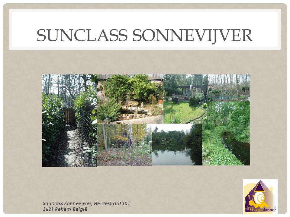 ALGEMENE INFORMATIE Sunclass Sonnevijver ligt aan de rand van het natuurgebied Vallei van de Ziepbeek , iets ten zuiden van de Mechelse heide en ten oosten van de Limburgse Kempen.