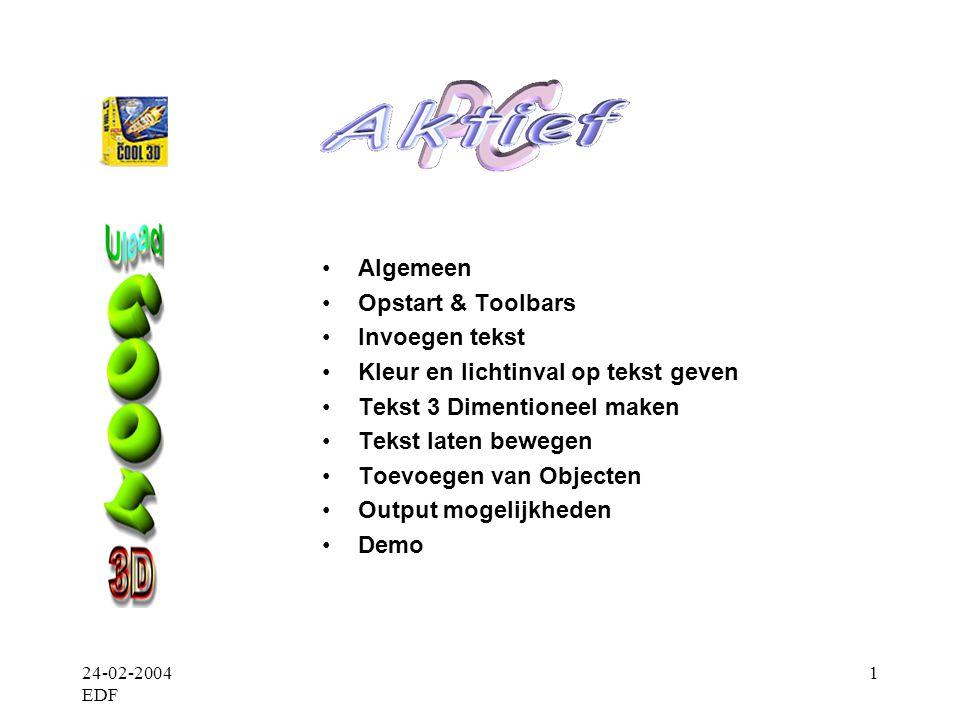 24-02-2004 EDF 2 •Algemeen •Creatie geanimeerde 3D titels, grafische presentaties •Output Animatie, video en macromedia flash Voor macromedia flash /.SWF file aanmaak is de Plug_in Envector Module nodig.
