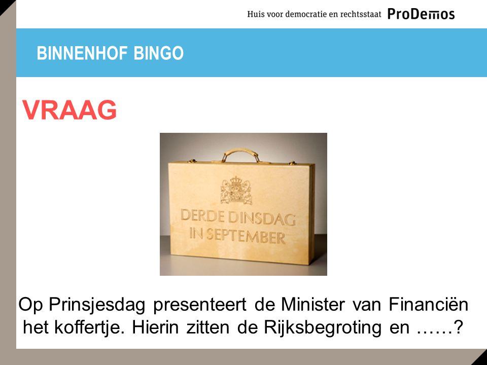 BINNENHOF BINGO Op Prinsjesdag presenteert de Minister van Financiën het koffertje.