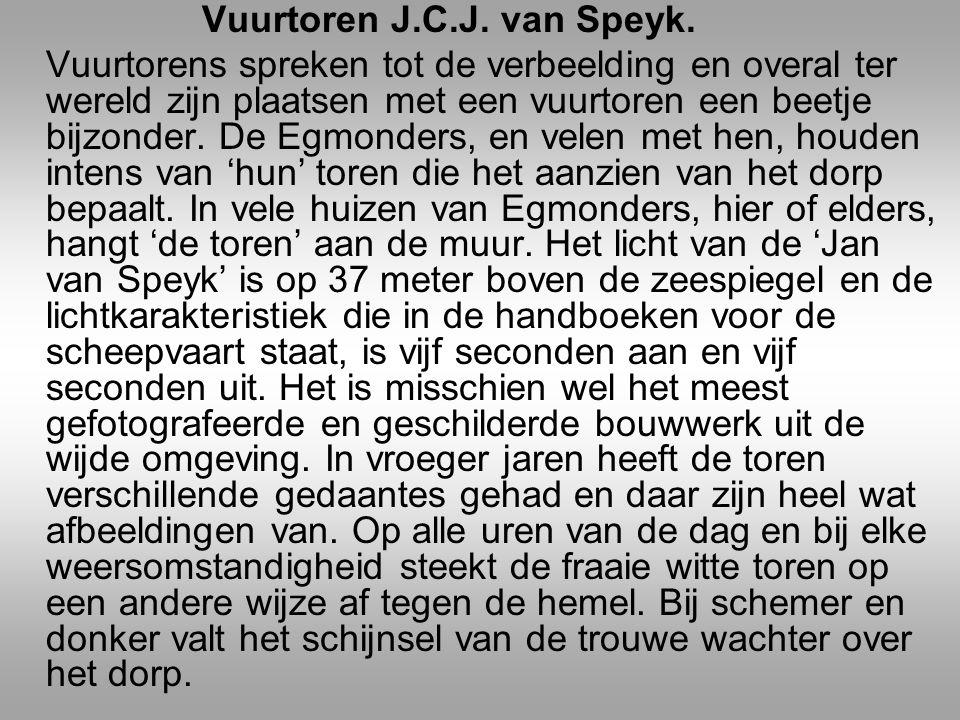 Op 5 februari 1831,tijdens de Belgische opstand, laat de zee-officier Jan van Speijk hier zijn kannonneerboot in de lucht vliegen toen gevaar voor overmeestering dreigde.