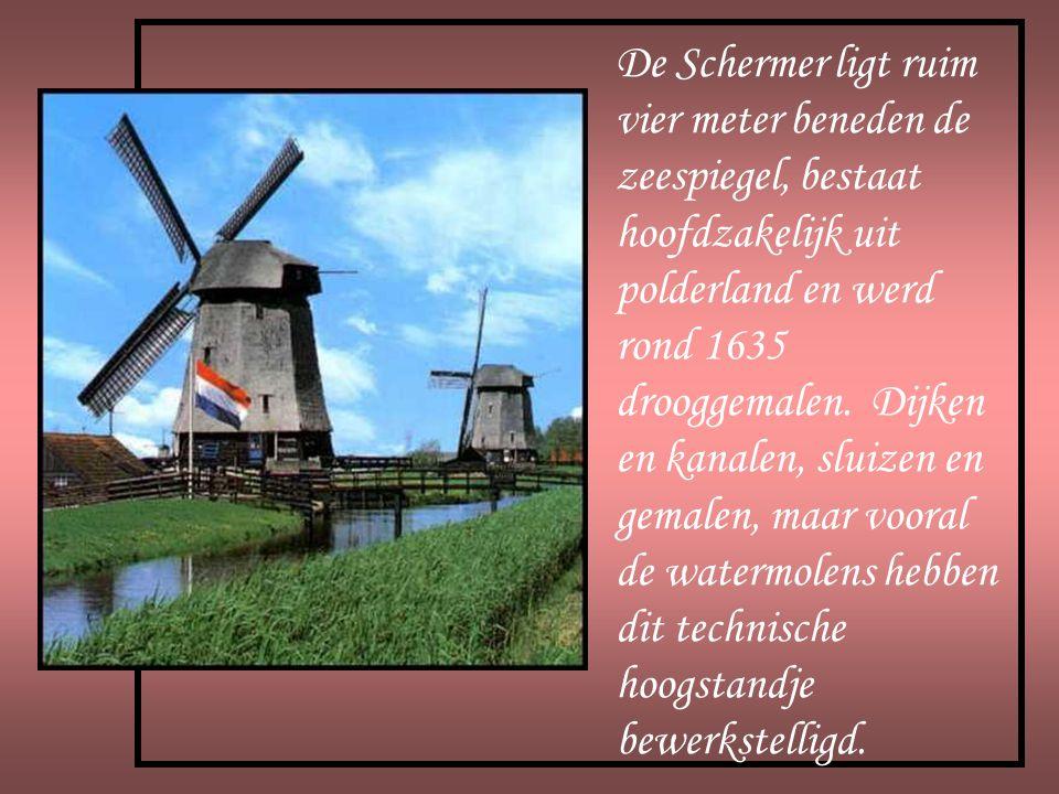 De Schermer ligt ruim vier meter beneden de zeespiegel, bestaat hoofdzakelijk uit polderland en werd rond 1635 drooggemalen.