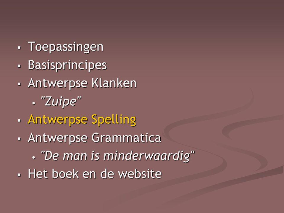  Toepassingen  Basisprincipes  Antwerpse Klanken •
