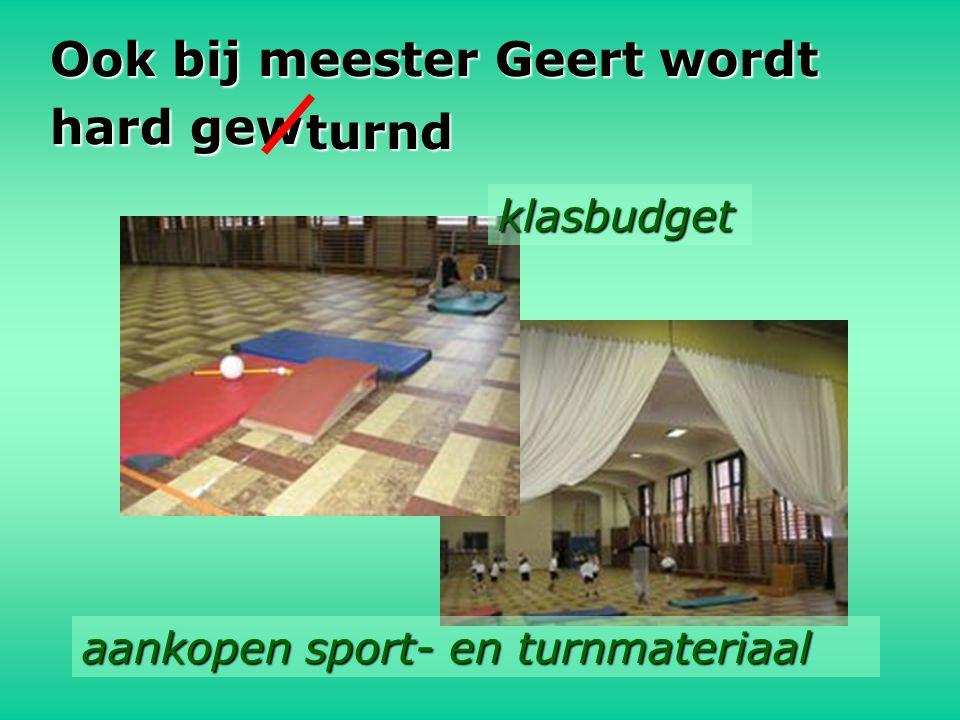 Ook bij meester Geert wordt hard gew turnd aankopen sport- en turnmateriaal klasbudget