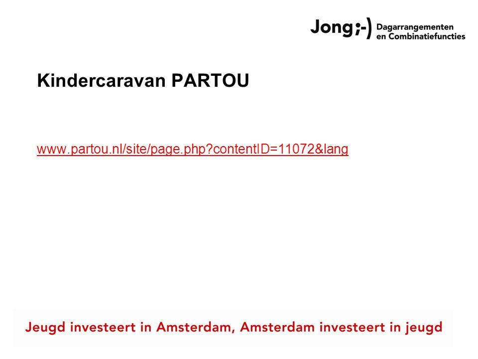 Kindercaravan PARTOU www.partou.nl/site/page.php contentID=11072&lang