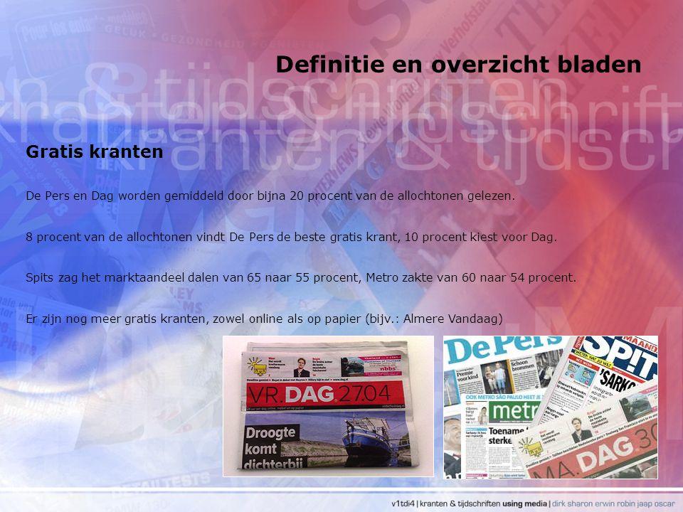 Definitie en overzicht bladen Gratis kranten De Pers en Dag worden gemiddeld door bijna 20 procent van de allochtonen gelezen. 8 procent van de alloch