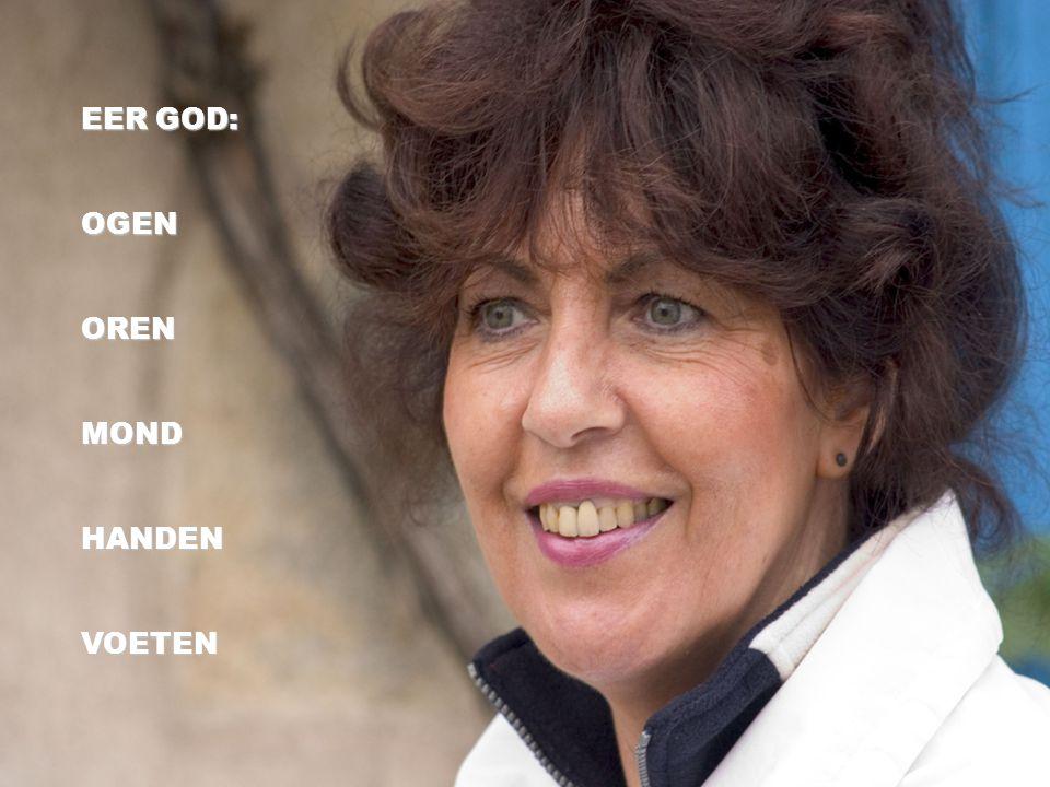 EER GOD: OGENORENMONDHANDENVOETEN