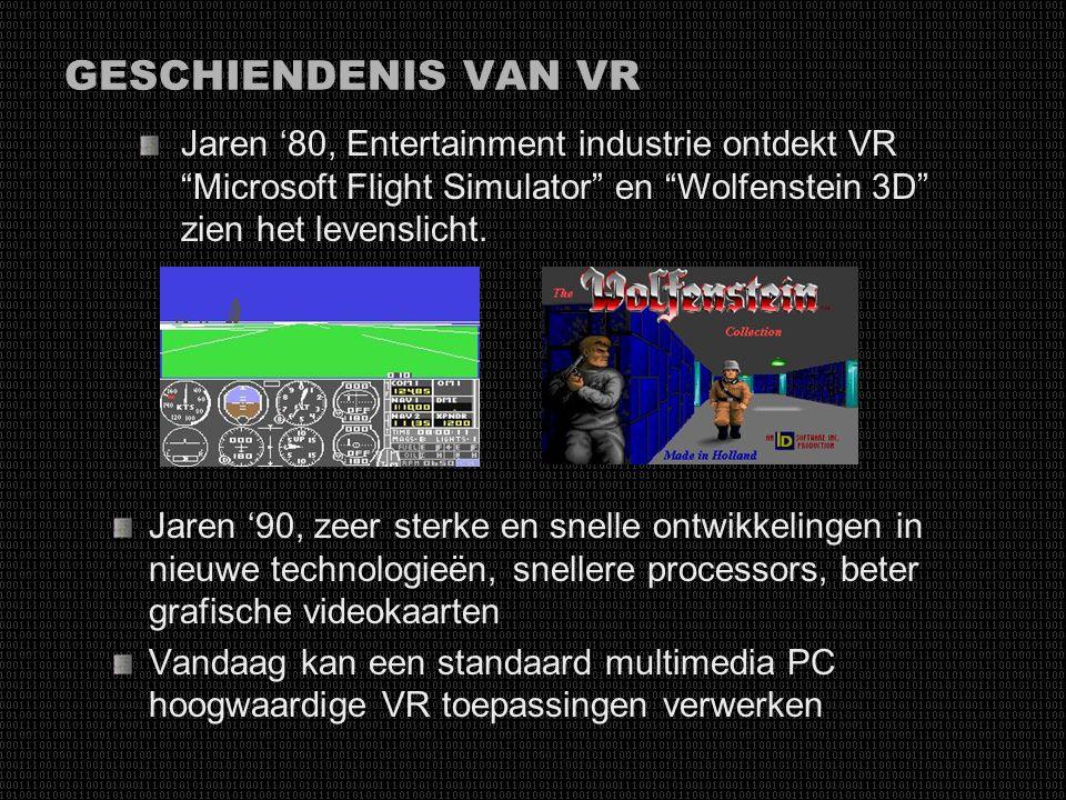 """GESCHIENDENIS VAN VR Jaren '70, eerste echte vlucht simulator 1977, eerste """"Dataglove"""" 1970 Sutherland, eerste """"Head-mounted"""" display Luchtvaart, mili"""