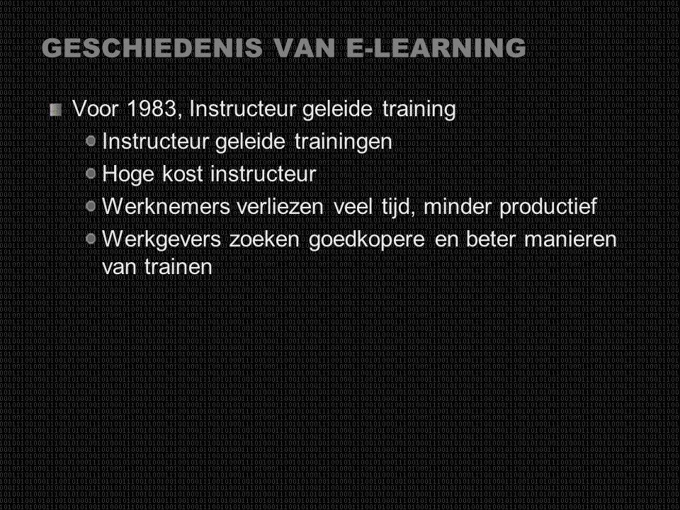 Wat is E-Learning? E-Learning is letterlijk « elektronische online educatie, waarbij educatieve informatie verschaft en beheerd wordt door computers o