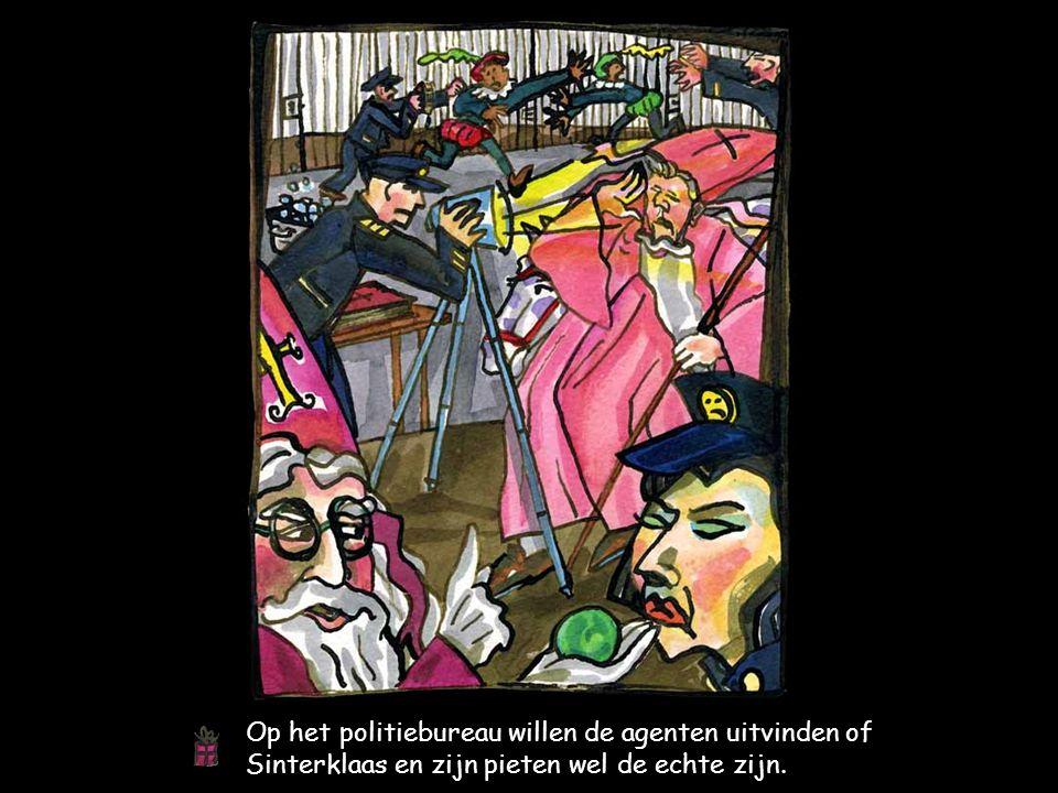 Op het politiebureau willen de agenten uitvinden of Sinterklaas en zijn pieten wel de echte zijn.