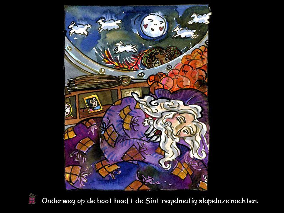 Onderweg op de boot heeft de Sint regelmatig slapeloze nachten.